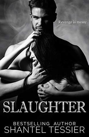 Slaughter by Shantel Tessier