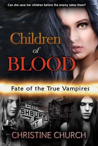 Children of Blood (Fate of the True Vampires 5)