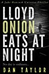 Book cover for Lloyd Onion Eats at Night (Jake Hancock Universe #9)