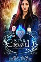 Star-Crossed (Cursed Hearts Book 1)