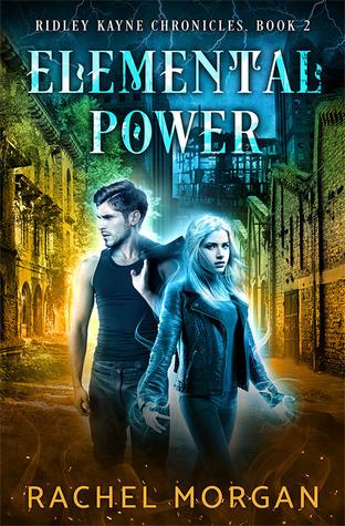 Elemental Power (Ridley Kayne Chronicles, #2)