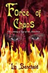 Force of Chaos: The Coming of Age of the Antichrist