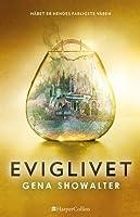 Eviglivet (Everlife, #3)