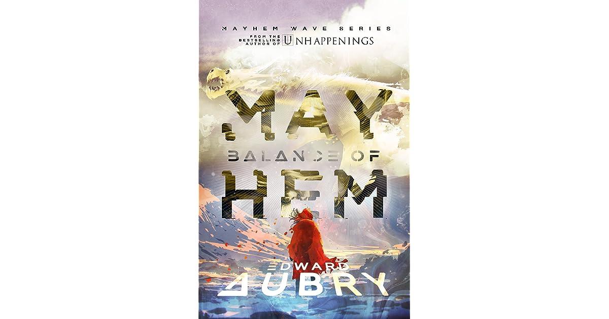 Balance Of Mayhem Mayhem Wave 4 By Edward Aubry