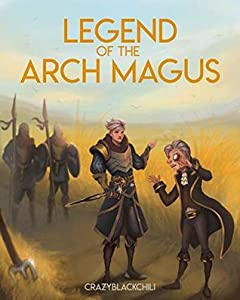 The Expansion (Legend of the Arch Magus, #1)