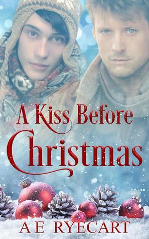 A Kiss Before Christmas by A.E. Ryecart