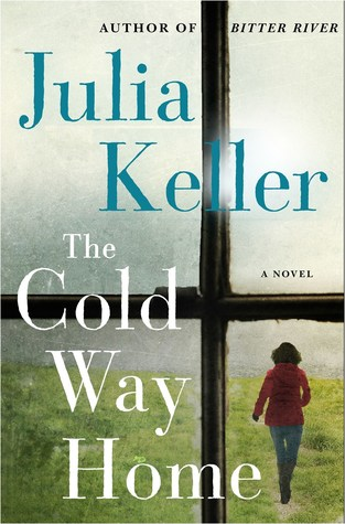 The Cold Way Home: A Novel