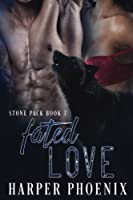 Fated Love: Volume 3 (Stone pack)
