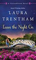 Leave The Night On (Cottonbloom #4)