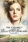 The Calling of Ella McFarland (Women of Rock Creek #1)