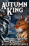 Autumn King: The Quest For The Autumn King Part 3 (Of Cats And Dragons Book 5)