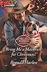 Bring Me a Maverick for Christmas! (Montana Mavericks: The Lonelyhearts Ranch)
