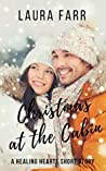 Christmas at the Cabin: A Healing Hearts Short Story