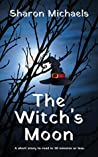 The Witch's Moon: A short story