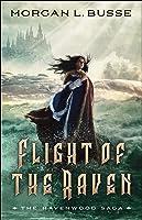 Flight of the Raven (Ravenwood Saga, #2)
