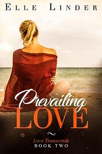Prevailing Love (Love Transcends #2)
