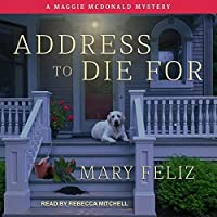 Address to Die For (A Maggie McDonald Mystery)