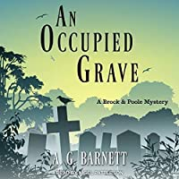 An Occupied Grave (A Brock & Poole Mystery, #1)