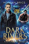 Dark Rivers (Witchbane, #3)