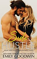 Side Hustle (Dawson Family, #3)