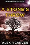 A Stone's Throw (Inspector Stone Mysteries Book 5)