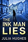 The Ink Man Lies (A Detective Crombie Mystery Thriller Book 3)