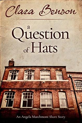A Question of Hats (Angela Marchmont Mystery, #5.5)
