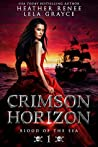 Crimson Horizon (Blood of the Sea, #1)
