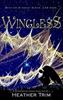 Wingless (Wingbound Series Book 2)