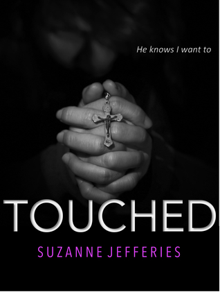 Touched by Suzanne Jefferies