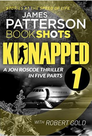 Kidnapped - Part 1 (Kidnapped - Jon Roscoe)