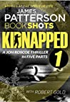 Kidnapped - Part 1 (Kidnapped - Jon Roscoe)