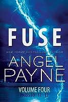 Fuse: The Bolt Saga Volume 4: Parts 10, 11  12