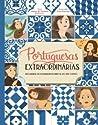 Portuguesas Extraordinárias: Mulheres de coragem à frente do seu tempo
