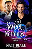 Sweet Nothings (The Chosen One #0.5)