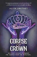 Corpse & Crown (Cadaver & Queen Book 2)