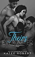 Theirs Ever After (The Thalanian Dynasty, #3)