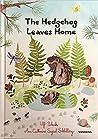 The Hedgehog leaves home