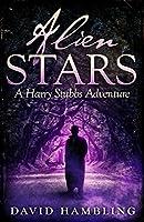 Alien Stars (The Harry Stubbs Adventures)