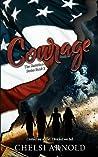 Courage (The Sisterhood Series #2)