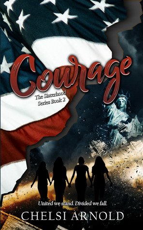 Courage by Chelsi Arnold