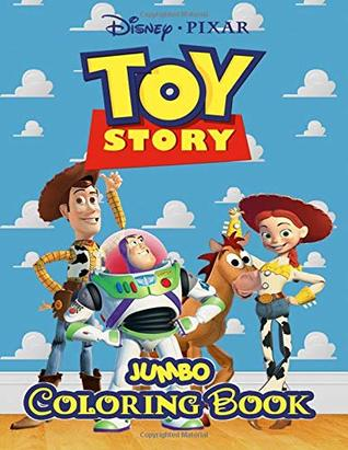 Toy Story Jumbo Coloring Book: Great Coloring Book for Kids and Any Fan of Toy Story (Perfect for Children Ages 4-12)
