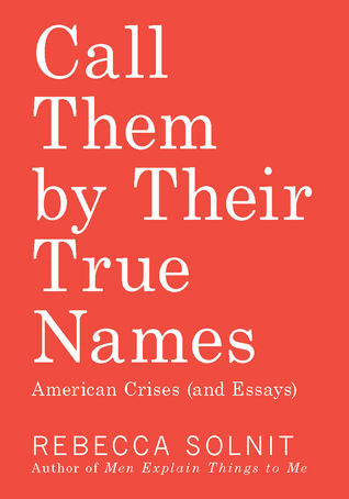 Call Them by Their True Names: American Crises