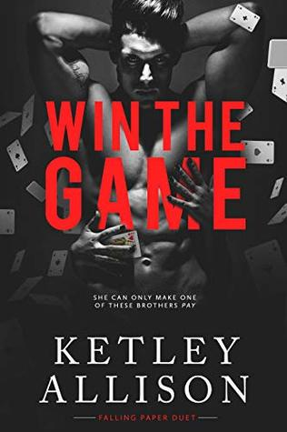 Win the Game (Falling Paper Duet Book 2)