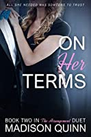 On Her Terms (The Arrangement Duet Book 2)