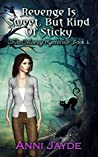 Revenge Is Sweet, But Kind Of Sticky (Diva Delaney Mysteries Book 4)