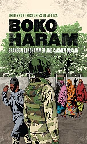 Boko Haram Ohio Short Histories of Africa