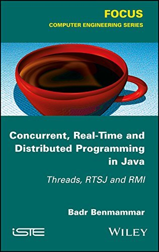 Concurrent and Real-Time Programming in Java Threads, RTSJ and RMI