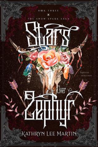 Stars Over Zephyr (Snow Spark Saga, #3)
