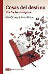 Cosas del destino (II): El efecto mariposa (Erótica | Romántica nº 2)